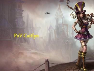 Game commentée #003 – PoV Caitlyn