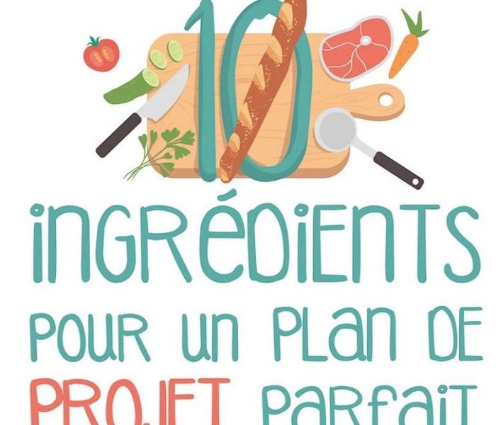 Infographie – 10 éléments essentiels pour un plan de projet parfait