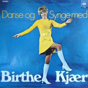 Birthe Kjær - Danse Og Synge Med