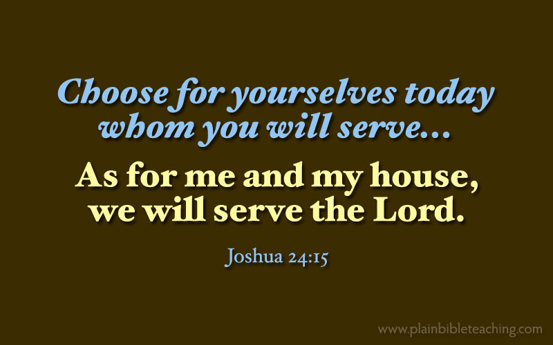 Image result for (Joshua 24:15)