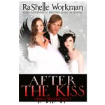 After the Kiss by RaShelle Workman – Cover Reveal