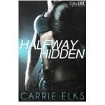 Halfway Hidden by Carrie Elks – Cover Reveal