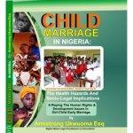 Child Marriage in Nigeria: the Health Hazards and Socio-Legal Implications
