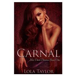 Carnal by Lola Taylor - Book Blitz