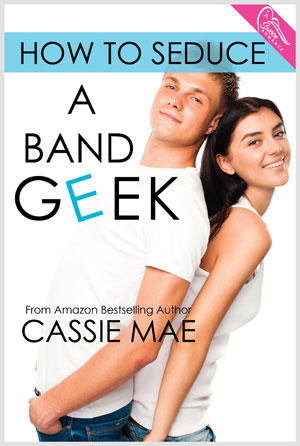 Cover for How to Seduce a Band Geek