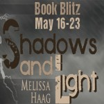 Shadows and Light by Melissa Haag