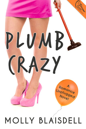 Plumb Crazy by Molly Blaisdell