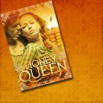 Honey Queen Book Promo & Giveaway