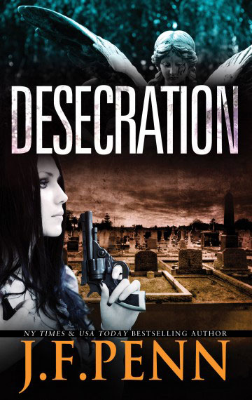 Desecration by JF Penn