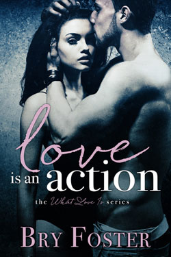 Bry Foster Love is an action