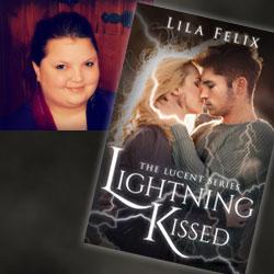 Lila Felix Lightening kissed