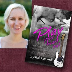 Crystal Kaswell Talks Play Your Heart Out