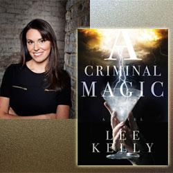 Lee Kelly Criminal Magic