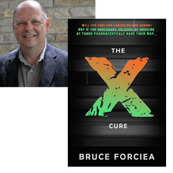 Bruce Forciea the X Cure