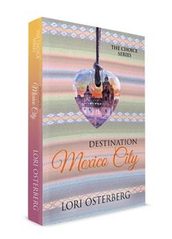 Destination Mexico Lori Osterbert