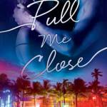 Sidney Halston Presents, Pull Me Close