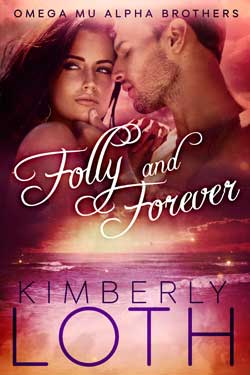 Folly and Forever Kimberly Loth