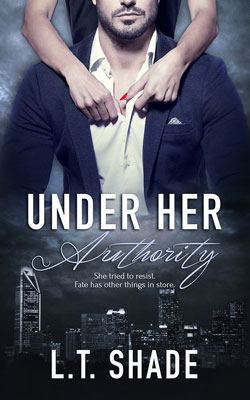 Under her authority LT Shade
