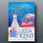 Julia Kent Presents, Shopping for a CEO's Wife