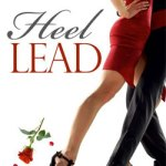 Dawn K. Henderson Presents, Heel Lead