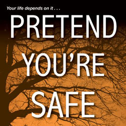 Pretend You're Safe book tour