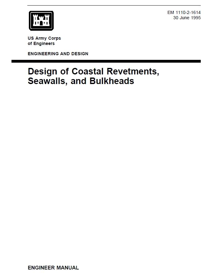 EM-1110-2-1614 Design of Coastal Revetments, Seawalls and