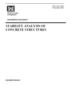 EM-1110-2-2100 Stability Analysis of Concrete Structures
