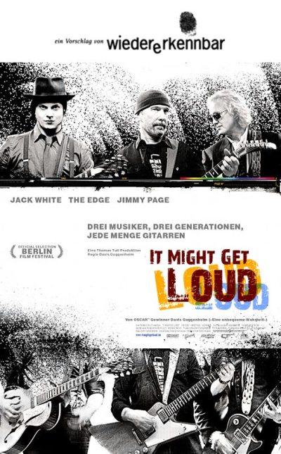 """Alternativplakat für """"It Might Get Loud"""""""