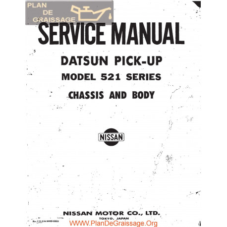 Datsun Pick Up 521 Series Service Manual Chassis And Body