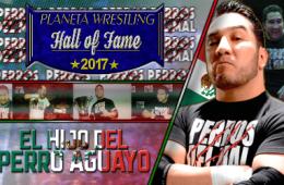 El Hijo del Perro Aguayo Planeta Wrestling Hall of Fame