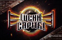 Lucha Capital Primera Fecha