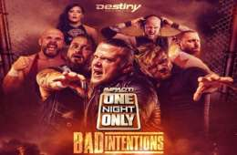 Resultados de las grabaciones de Impact Wrestling One Night Only Bad Intentions