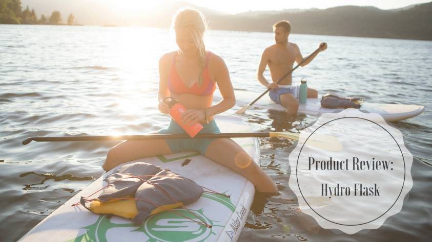 Product Review: Hydro Flask: The Ultimate On The Go Companion