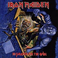 IRON MAIDEN.- No prayer for the dying