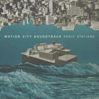MOTION CITY SOUNDTRACK.- Panic stations