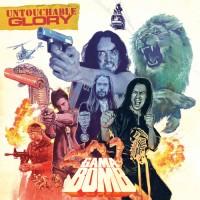 GAMA BOMB.- Untochable glory