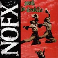 NOFX.- Punk in drulic