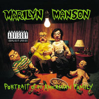 MARILYN MANSON.- Portrait of an American Family