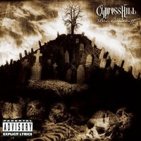 CYPRESS HILL.- Black Sunday