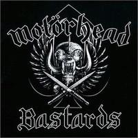 MOTÖRHEAD .- Bastards