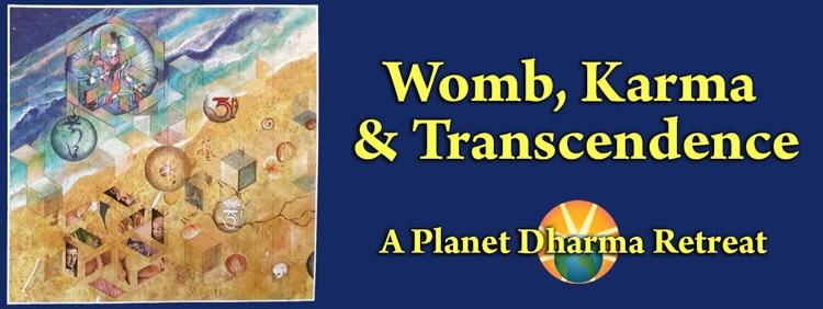 Womb, Karma & Transcendence Retreat