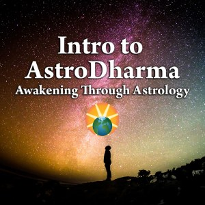 Astrology and Dharma
