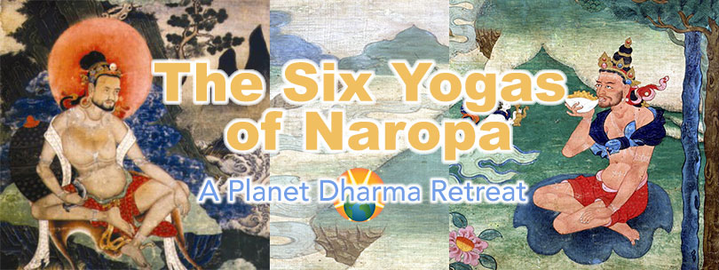 Six Yogas of Naropa Retreat