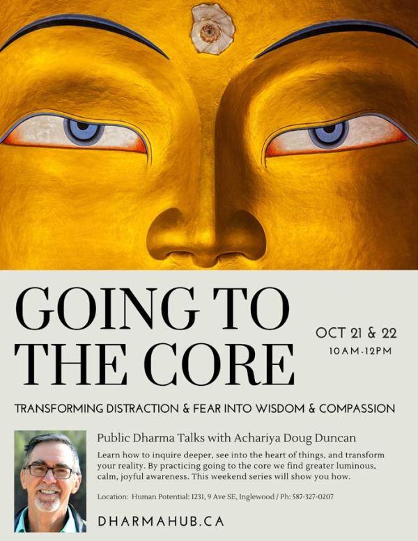 Going to the Core Dharma Calgary