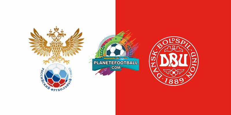 บทวิเคราะห์ วันจันทร์ที่ 21 มิถุนายน 2564 ยูโร 2020 (รอบแบ่งกลุ่ม กลุ่ม บี นัดสุดท้าย) รัสเซีย -VS- เดนมาร์ก