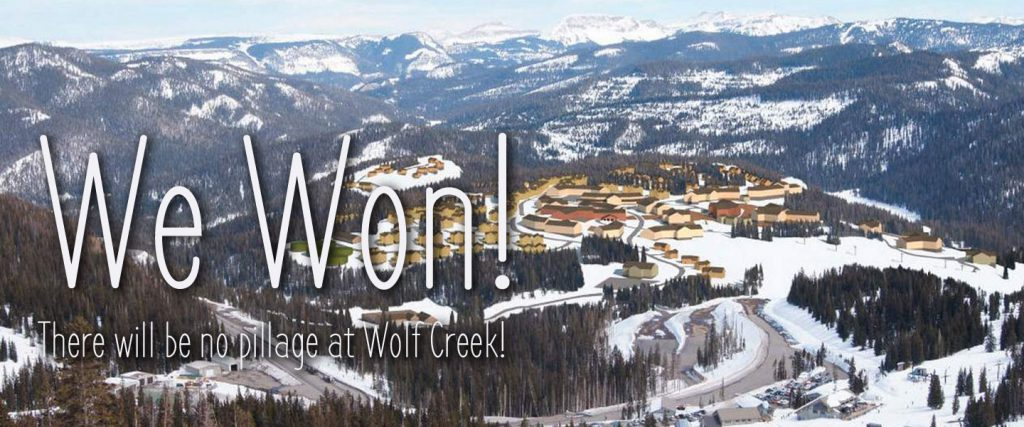 We Won! There will be no pillage at Wolf Creek Pass.