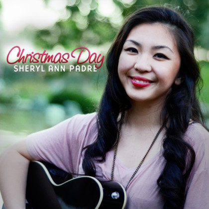 "Sheryl Ann Padre ""Christmas Day - Single"""