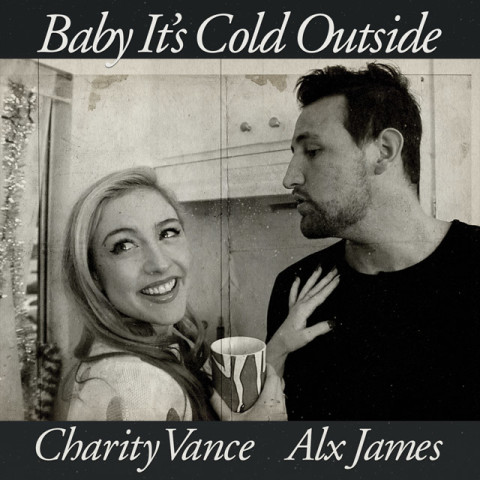 "Charity Vance ""Baby It's Cold Outside - Single"""