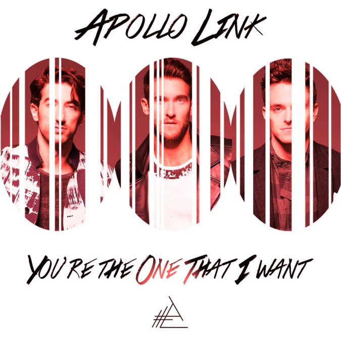 """Apollo Link """"You're the One That I Want – Single"""""""