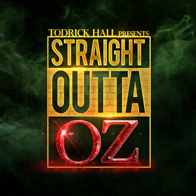 "Todrick Hall ""Straight Outta Oz"""